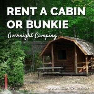 Rent A Cabin Or Bunkie Stay At Trillium Woods Camping Near